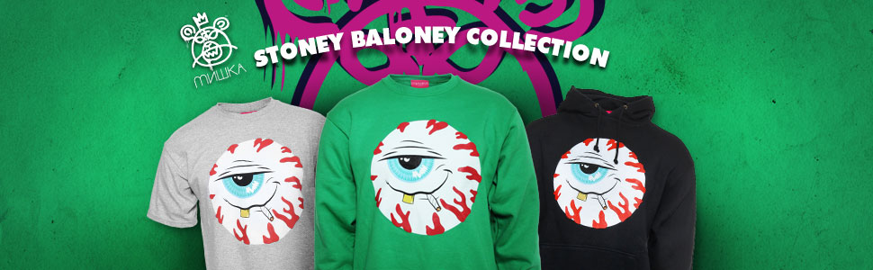 Mishka  - Stoney Baloney Collection