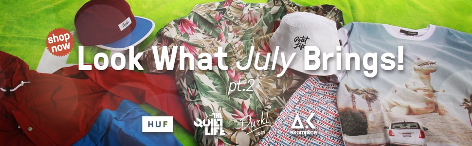 What Juli Brings!    ----The Quiet Life, HUF, Akomplice, Durkl----