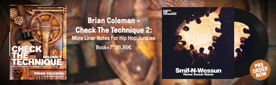 Brian Coleman - Check The Technique 2: More Liner Notes For Hip Hop Junkies