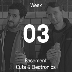 Week 03 / 2015 - Basement Cuts & Electronics