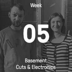 Week 05 / 2016 - Basement Cuts & Electronics