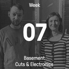 Week 07 / 2016 - Basement Cuts & Electronics