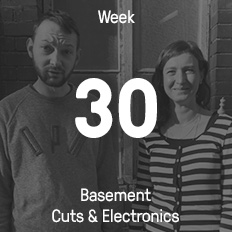 Week 30 / 2016 - Basement Cuts & Electronics