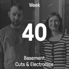 Week 40 / 2016 - Basement Cuts & Electronics