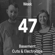 Week 47 / 2016 - Basement Cuts & Electronics