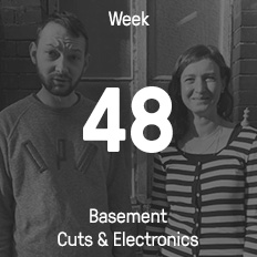 Week 48 / 2016 - Basement Cuts & Electronics