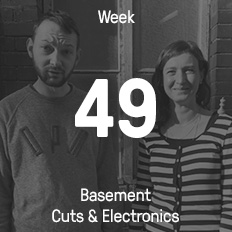 Week 49 / 2016 - Basement Cuts & Electronics